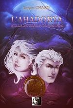 Chronique L'Ahadorya, Bulle au cœur de lumière de Losan Charo