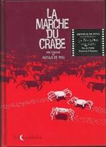 LA MARCHE DU CRABE - INTEGRALE