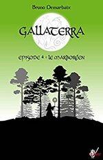 GALLATERRA –episode 4 - le marboreen