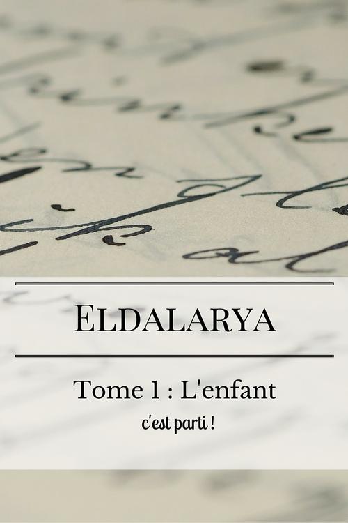 Eldalarya, semaine 4 : je suis prête