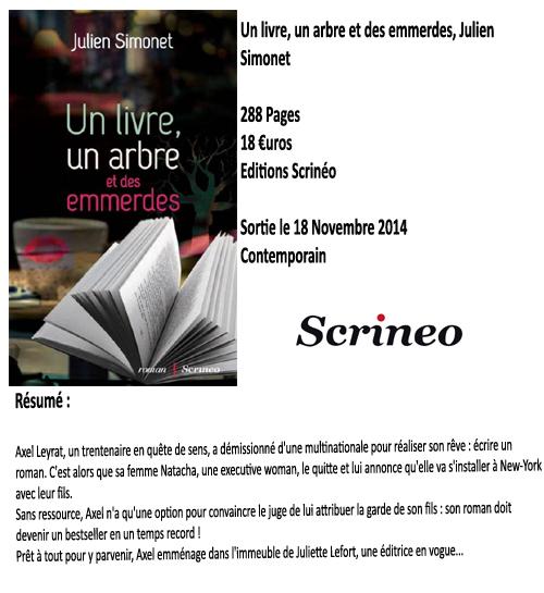 Un livre, un arbre et des emmerdes, Julien Simonet