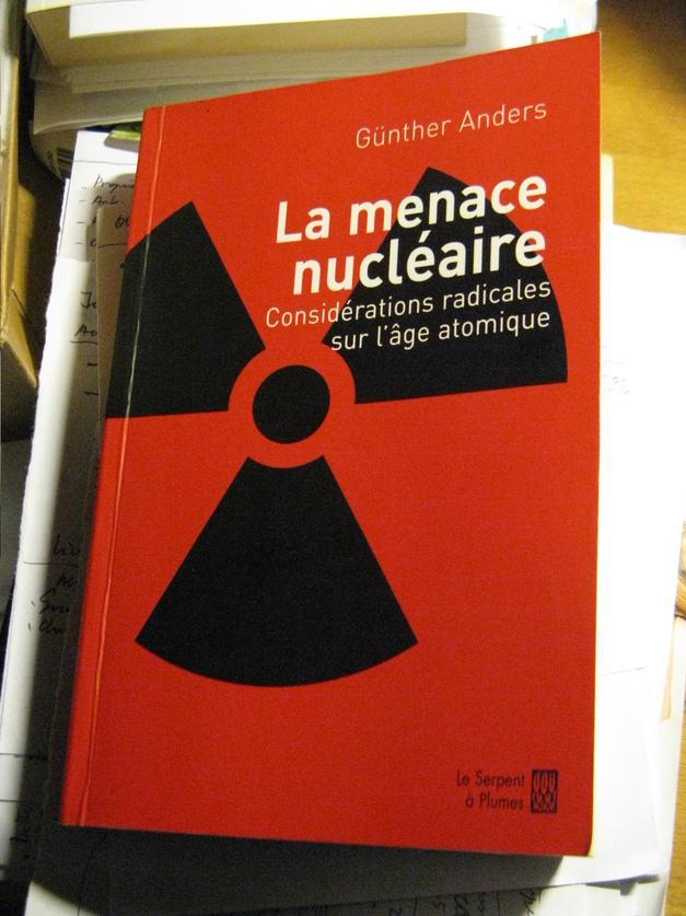 LA MENACE NUCLÉAIRE / ANDERS