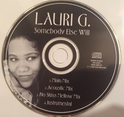 LAURI G. - SOMEBODY ELSE WILL (1997)