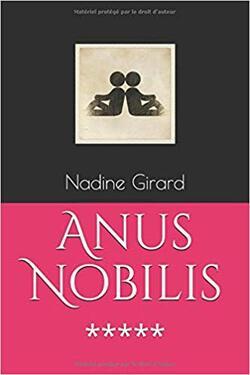 "Edition 2019 de "" Anus Nobilis """