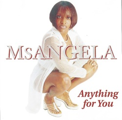 MS ANGELA - ANYTHING FOR YOU (1998)