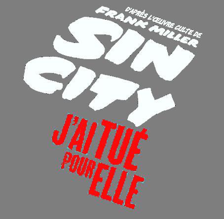 SIN CITY J'ai tué pour elle, le 17 septembre 2014 au cinéma. Découvrez l'affiche définitive !