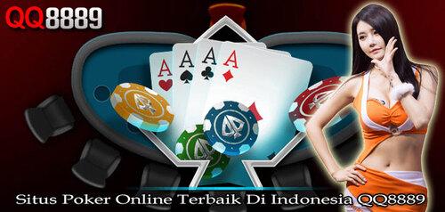 Situs Poker Online Terbaik Di Indonesia QQ8889