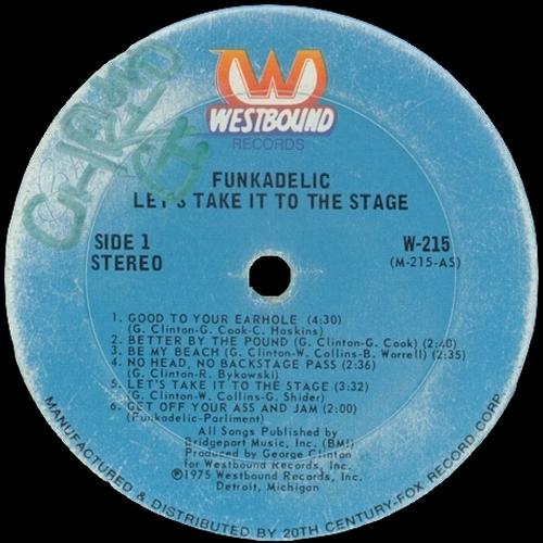 "Funkadelic : Album "" Let's Take It To The Stage "" Westbound Records W-215 [ US ]"