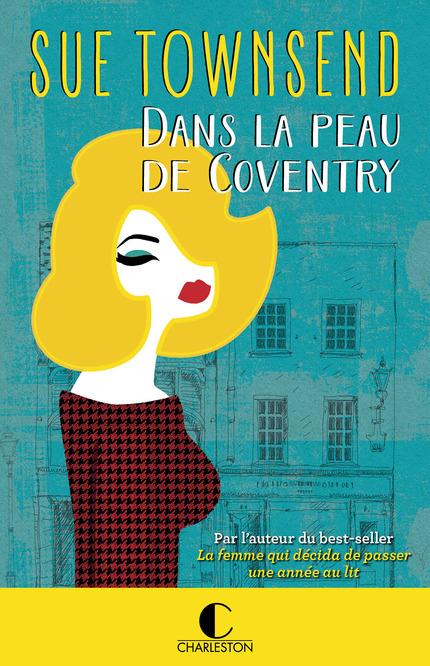 Dans la peau de Coventry - Sue Townsend