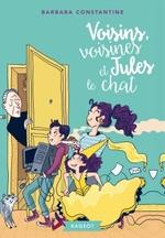 Chronique Voisins, voisines et Jules le chat de Barbara Constantine