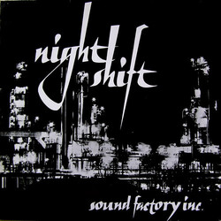 Sound Factory Inc. - Night Shift - Complete LP