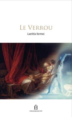 Le verrou de Laetitia Kermel