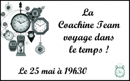 """La première de """"La Coachine Team voyage dans le temps !"""""""
