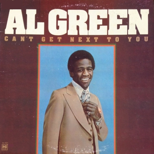 "Al Green : Album ‎"" Can't Get Next To You ( Reissue Of Gets Nex To You LP ) "" Hi Records HLP 8001 [ US ]"
