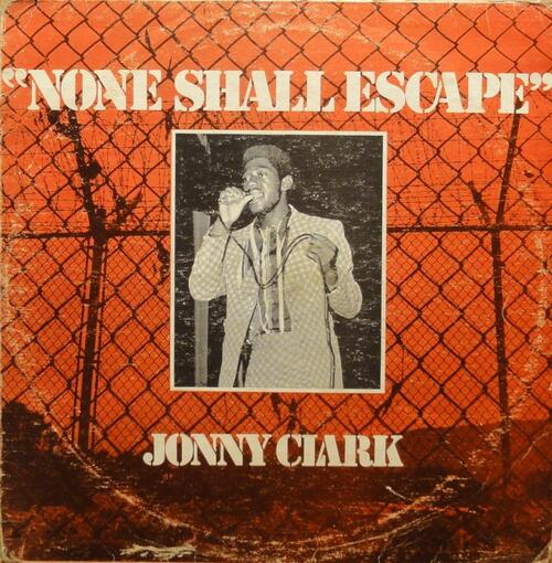 Johnny Clarke - None Shall Escape (1974) [Reggae]