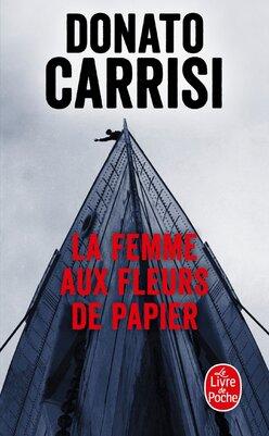 La femme aux fleurs de papiers de Donato Carrisi
