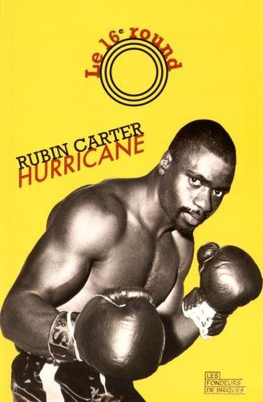 le 16e round rubin carter hurricane bibliolingus blog livre