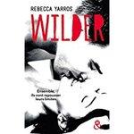 Chronique Wilder de Rebecca Yarros