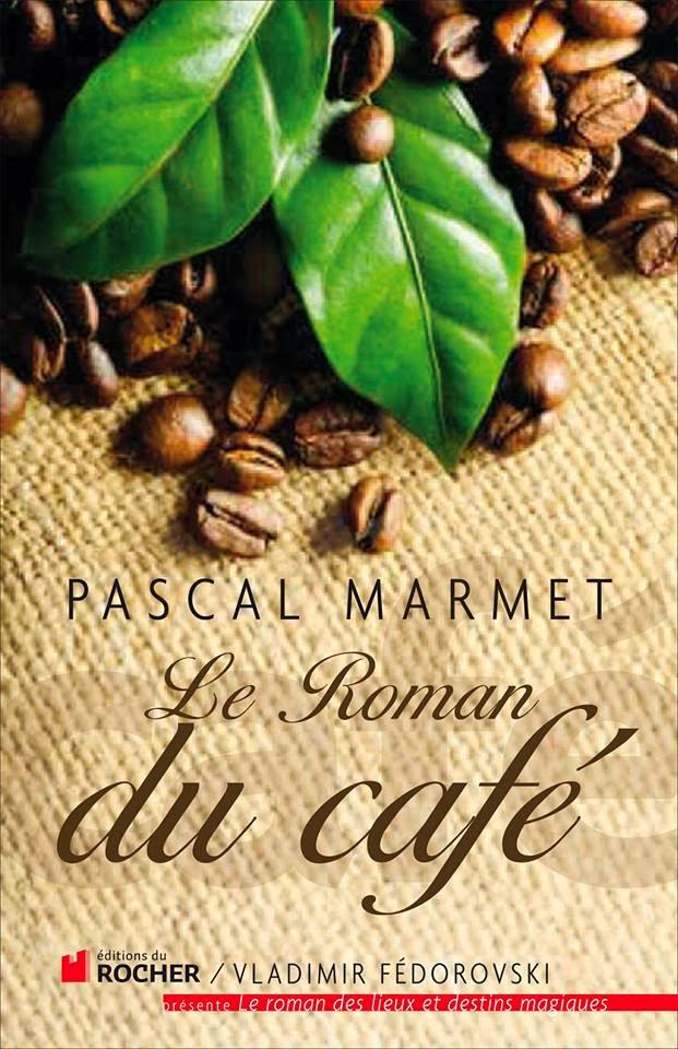 Le Roman du café (Pascal Marmet)