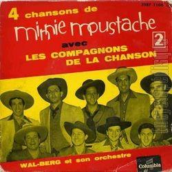 Les compagnons de la chanson, 1956 et Minnie moustache.