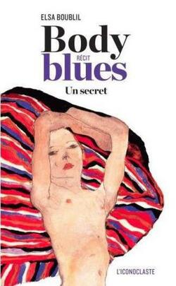 "Grand prix des lectrices de Elle : "" Body Blues "" [ E. Boublil ]"