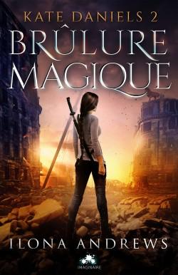 Couverture : Kate Daniels, Tome 2 : Brûlure Magique
