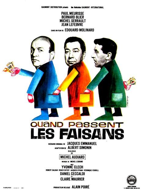 QUAND PASSENT LES FAISANS - BOX OFFICE BERNARD BLIER 1965