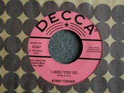 Bobby Turner - I Miss You So