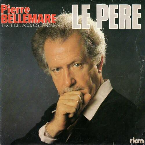 Pierre Bellemare - Le Père 01