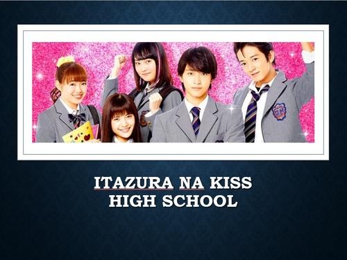 Itazura Na kiss - High School