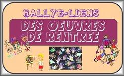 Rallye-liens de Maliluno : des oeuvres de rentrée