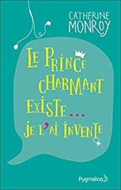 Le prince charmant existe je l'ai inventé LC,SP