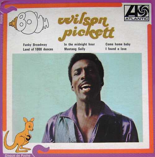 "Wilson Pickett : Album "" The Best Of Wilson Pickett "" Atlantic Records SD 8151 [ US ]"