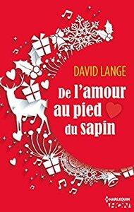 De l'amour au pied du sapin de David Lange.