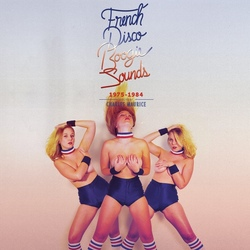 V.A. - French Disco Boogie . 1975.1984 - Complete CD