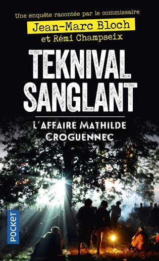 Teknival sanglant de Jean Marc Bloch et Maurice Champeix