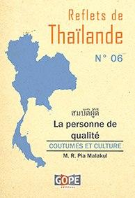 "Thaïlande :""sombat phou di"" (สมบัติผู้ดี) ou La personne de qualité"