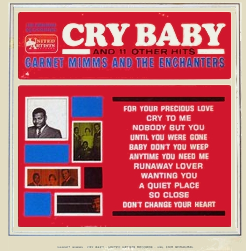 "Garnet Mimms & The Enchanters : Album "" Cry Baby And 11 Other Hits "" United Artists Records UAS 6305 [ US ]"