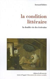 la condition littéraire lahire