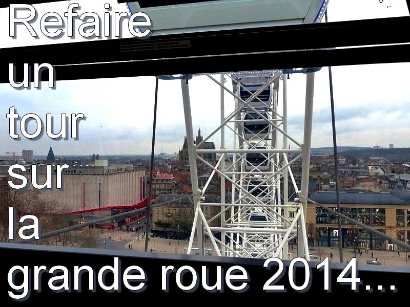 Metz/ Depuis le sommet de la grande roue de Noël 2015...