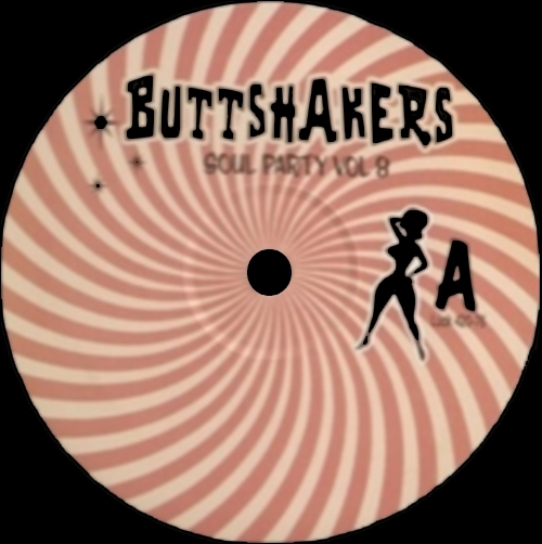 Buttshakers ! Soul Party Vol. 8 LP Mr. Luckee Records ‎LUCK 420-76 [ FR ]
