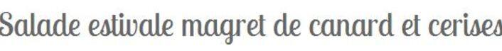 ** LE MOIS DE JUILLET - RECETTES avec des CERISES.**
