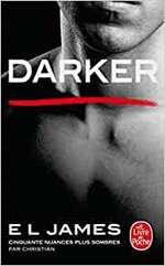 Les plus populaires Darker: Cinquante nuances plus sombres par Christian