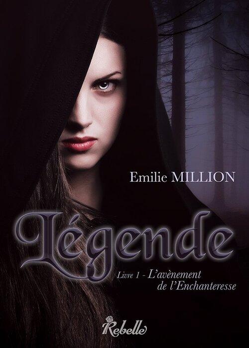 Légende - Emilie Million --> sortie l 20 janvier