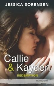 Callie et Kayden T2 - Rédemption