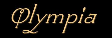 *** Olympia ***