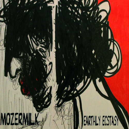 "ALBUM MOZERMILK "" Earthly Ecstasy"""