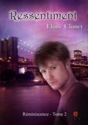 Réminiscence, tome 2 (Eloise Clunet)