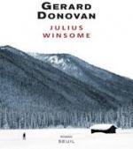 Julius Winsome, Gérard DONOVAN