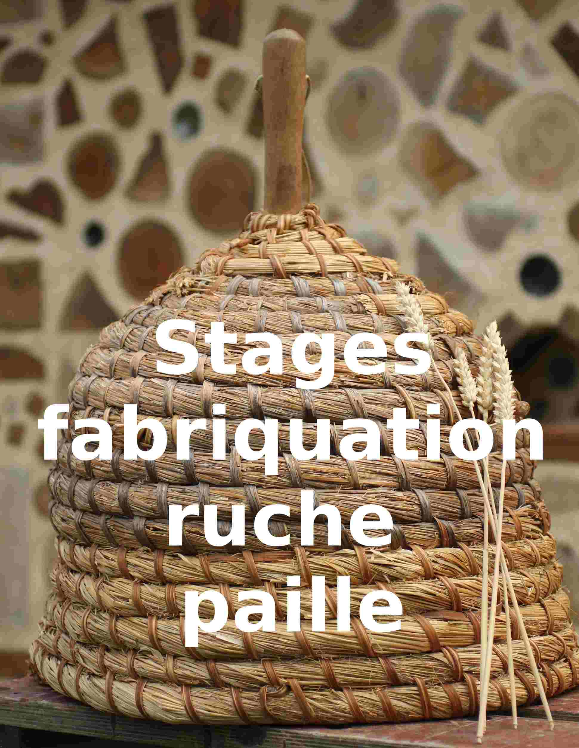 Stage ruche paille